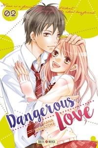 Kana Nanajima - Dangerous Love Tome 2 : .
