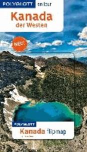 Kanada - Der Westen - Polyglott on tour mit Flipmap.