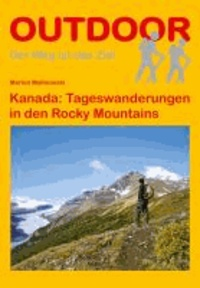 Kanada: Tageswanderungen in den Rocky Mountains.