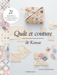 Pda ebooks téléchargements gratuits Quilts et couture de Kanae 9782756534152 CHM FB2 PDB