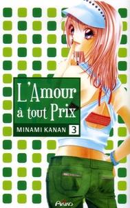 Kanan Minami - L'Amour à tout prix Tome 3 : .