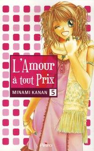 Kanan Minami - L'Amour à tout prix Tome 5 : .