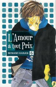 Kanan Minami - L'Amour à tout prix Tome 6 : .
