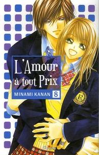 Kanan Minami - L'Amour à tout prix Tome 8 : .