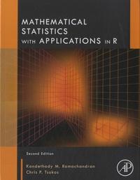 Kandethody M Ramachandran et Chris P Tsokos - Mathematical Statistics with Application in R.