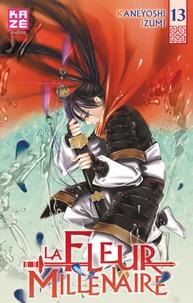 Kaneyoshi Izumi - La Fleur Millénaire Tome 13 : .