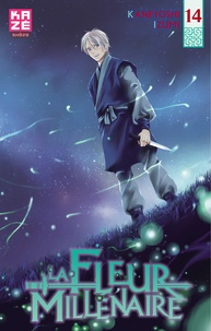 Kaneyoshi Izumi - La Fleur Millénaire Tome 14 : .
