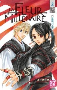 Kaneyoshi Izumi - La Fleur Millénaire Tome 2 : .