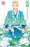 Kaneyoshi Izumi - La Fleur Millénaire Tome 6 : .