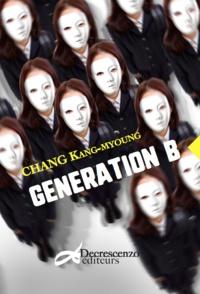 Kang-myoung Chang - Génération B.