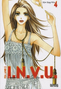 Kang-Won Kim - I.N.V.U. I envy you Tome 4 : .