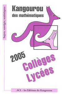 Kangourou - Kangourou des mathématiques Collèges Lycées.