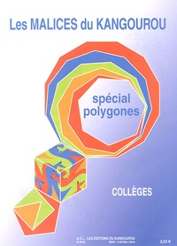 Kangourou - Les malices du Kangourou collèges - Spécial polygones.