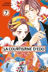 Kanoko Sakurakouji - La courtisane d'Edo Tome 7 : .