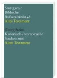 Kanonisch-intertextuelle Studien zum Alten Testament.