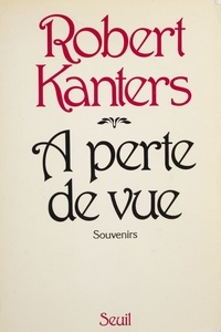 Kanters - À perte de vue - Souvenirs.