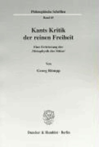 Kants Kritik der reinen Freiheit - Eine Erörterung der 'Metaphysik der Sitten'.