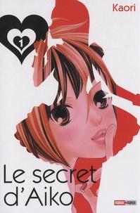 Kaori - Le secret d'Aiko Tome 1 : .
