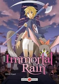 Kaori Ozaki - Immortal Rain Tome 5 : .