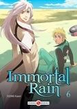 Kaori Ozaki - Immortal Rain Tome 6 : .
