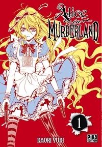 Kaori Yuki - Alice in Murderland T01.