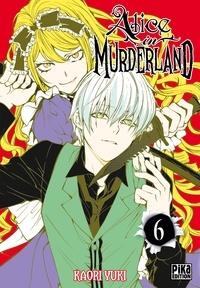 Kaori Yuki - Alice in Murderland T06.