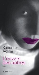 Kaouther Adimi - L'envers des autres.
