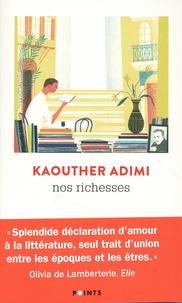 Kaouther Adimi - Nos richesses.