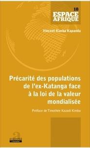 Kapanda vincent Kimba - Précarité des populations de l'ex-Katanga face à la loi de la valeur mondialisée.