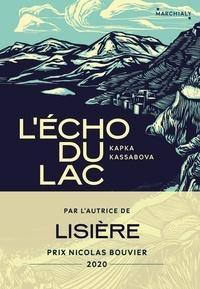 Kapka Kassabova - L'Écho du lac.