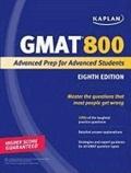 Kaplan - Kaplan GMAT 800 Advanced - Advanced Prep for Advanced Students.
