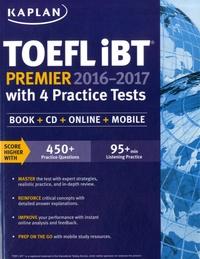 Kaplan - Kaplan TOEFL iBT Premier with 4 Practice Tests. 2 Cédérom