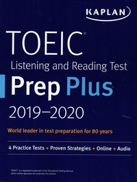 Kaplan Publishing - TOEIC Listening and Reading Test Prep Plus - With 4 pratices tests. 1 CD audio