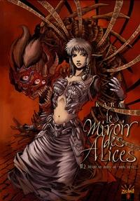 Kara - Le Miroir des Alices Tome 2 : Jusqu'au bout de mon rêve....
