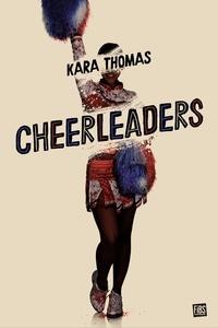 Kara Thomas - Cheerleaders.