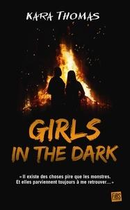 Kara Thomas - Girls in the Dark.