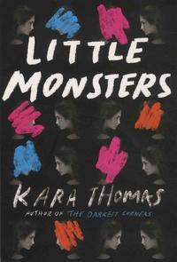 Kara Thomas - Little Monsters.