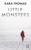 Kara Thomas - Little Monsters.