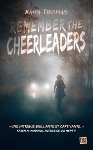 Kara Thomas - Remember the Cheerleaders.