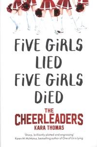 Kara Thomas - The Cheerleaders.