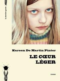 Kareen de Martin Pinter - Le coeur léger.