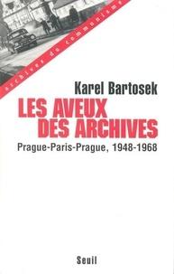 Accentsonline.fr LES AVEUX DES ARCHIVES. Prague-Paris-Prague, 1948-1968 Image