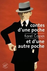 Karel Capek - Contes d'une poche et d'une autre poche.