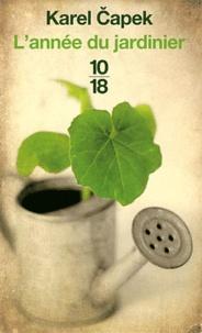 Karel Capek - L'année du jardinier.
