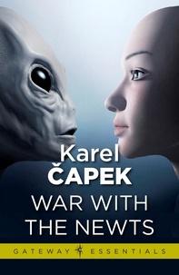 Karel Capek - War with the Newts.