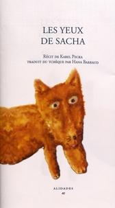 Karel Pecka - Les yeux de Sacha.