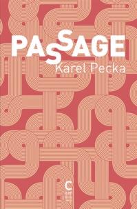 Karel Pecka - Passage.