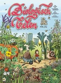 Karel Schelfhout et Michiel Panhuysen - Biologisch Telen in Stripvorm.