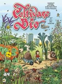 Karel Schelfhout - Coltivare bio a fumetti.