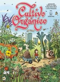 Karel Schelfhout - Cultivo organico el comic.